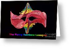 The Flying Rainbow Lasagne Greeting Card by Nofirstname Aurora