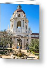 The Fountain - The Beautiful Pasadena City Hall. Greeting Card