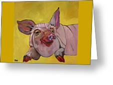 The Happiest Pig In The World Greeting Card