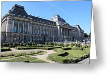 The King's Palace In Brussels Greeting Card