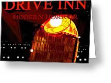 The Last Drive Inn Greeting Card