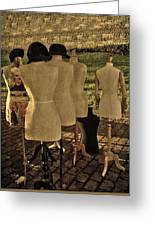The Last Fashion Show- Old Mannequins Greeting Card