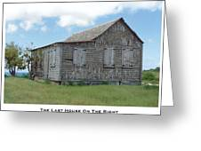 The Last House On The Right Greeting Card