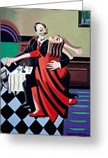 The Last Tango Greeting Card