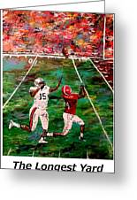 The Longest Yard Named  Greeting Card by Mark Moore
