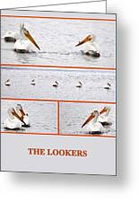 The Lookers Greeting Card