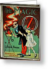 The Magic Of Oz Greeting Card
