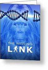 The Missing Link Greeting Card