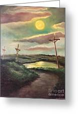 The Moon With Three Crosses Greeting Card
