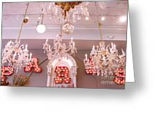 The Paris Market - Savannah Georgia Paris Market - Paris Market Shoppe - Paris Brocante Chandeliers Greeting Card by Kathy Fornal