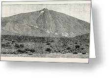 The Peak Of Tenerife, From The Canadas On The South Greeting Card