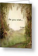 The Princess Bride - As You Wish Greeting Card