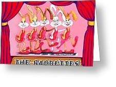 The Rabbettes Greeting Card