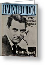 The Real Cary Grant Greeting Card