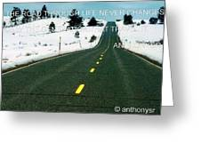 The Road Travel Greeting Card