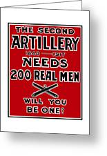 The Second Artillery Needs 200 Real Men Greeting Card by War Is Hell Store