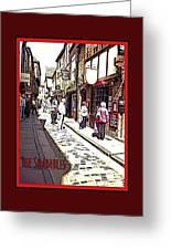 The Shambles York Greeting Card