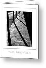 The Sidewalk Poster Greeting Card