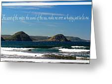 The Sound Of The Sea Greeting Card