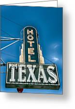 The Texas Hotel Greeting Card