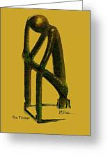 The Thinker   Number 4 Greeting Card