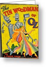 The Tin Woodsman Of Oz Greeting Card