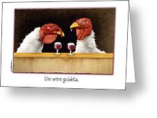 The Wine Goblets... Greeting Card