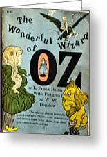The Wonderful Wizard Of Oz Greeting Card