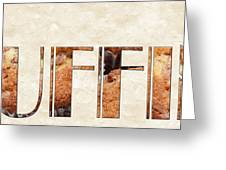 The Word Is Muffins Greeting Card