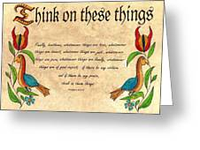 Think On These Things Fraktur Greeting Card