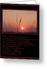 This Is The Beginning Of A New Day Greeting Card by Bill Cannon