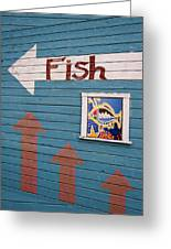 This Way To The Fish Greeting Card