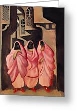 Three Women On The Street Of Baghdad Greeting Card