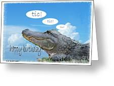 Tic Tic Tic Greeting Card