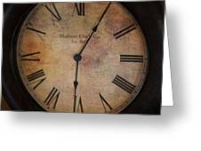 Time Stands Still For No One Greeting Card