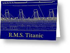 Titanic By Design Greeting Card