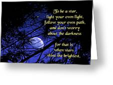 To Be A Star Greeting Card by Mike Flynn