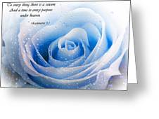 To Every Thing There Is A Season Greeting Card