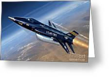 To The Edge Of Space - The X-15 Greeting Card