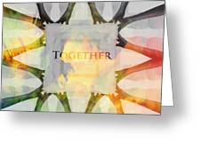 Together 2 Greeting Card