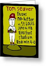Tom Seaver Cincinnati Reds Greeting Card by Jay Perkins