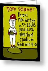 Tom Seaver Cincinnati Reds Greeting Card