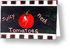 Tomatoes Market Sign Greeting Card