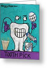 Tooth Pick Dental Art By Anthony Falbo Greeting Card