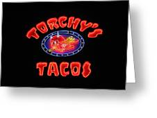 Torchy's Tacos Greeting Card