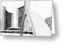 Toronto City Hall II Study Greeting Card