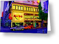Toronto Street Scene Night Scapes Hard Rock Cafe Downtown Drive By City Lights Canadian Art Cspandau Greeting Card