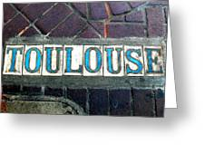 Toulouse Street Greeting Card