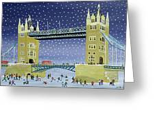 Tower Bridge Skating On Thin Ice Greeting Card