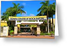 Town Center At Boca Raton Florida Shopping Center  One Of Several Mall  Entrances  Greeting Card